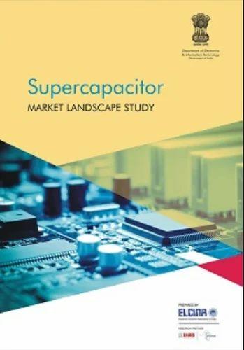Supercapacitor Market Landscape Study Publication Services