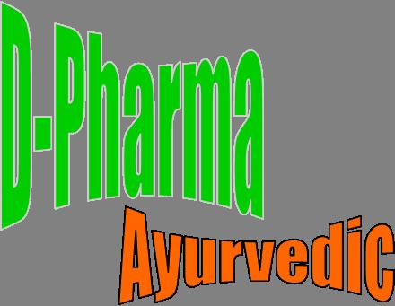 Full Time 2 Year D pharma (ayurvedic) DIPLOMA IN AYURVEDIC