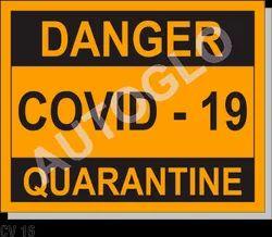 Covid19 Signage: Danger Covid - 19