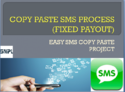Copy Paste SMS Process (Fixed Payout)