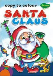 Copy To Colour Santa Claus