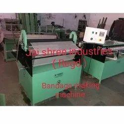 BANDAGE MAKING MACHINE