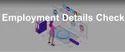 Employment Details Check