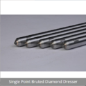 Single Point Bruted Diamond Dressers
