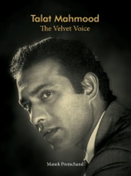 Talat Mahmood The Velvet Voice Book
