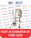 Foot Accelerator Kit Ford 3600