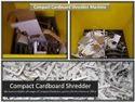Compact Cardboard Shredder