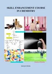 Dr. Raju Singha Hard Bound Skill Enhancement Course in Chemistry Book for CBCS, Under Graduate