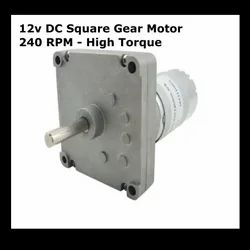 12v DC Square Gear / Geared Motor 240 RPM - High Torque