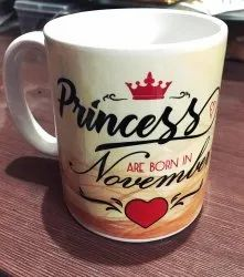 White Princess Are Born In November Birthday Printed Coffee Mug