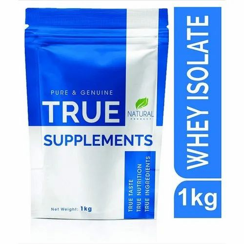 Pure Whey Protein Isolate True Supplements, Packaging Type: Pouch