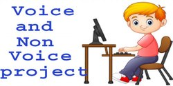 Voice And Non Voice Projects