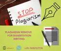 Plagiarism Remove  For Dissertation