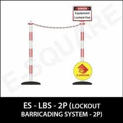2P Lockout Barricading System