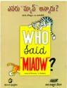 Who Said Miaow Books