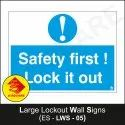 Large Lockout Wall Signs- Safety First