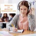 Online Audio Transcription General Transcription Marathi To Marathi Transcription Services, Online, On Line