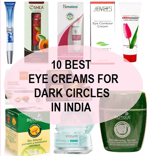 10 Best Under Eye Creams For Dark Circles And Puffiness In Burari