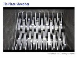 Tin Plate Shredder