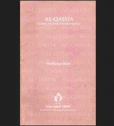 Al-Qaeda: Global Terror Incorporated