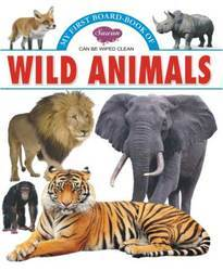 My First Board Book Wild Animals
