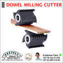 DOWEL MILLING CUTTER