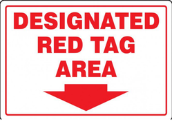 Designated Red Tag Area Signs