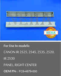Panel Right Center OEM PN : FC9-4679-000 For use in models: CANON IR 2525, 2545, 2535, 2520, IR 2530