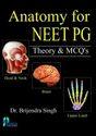 Anatomy For Neet Pg: Theory & Mcq