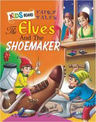 Kids Board Book The Elves And The Shoemaker