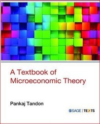 A Textbook Of Microeconomic Theory SAGE Texts Book