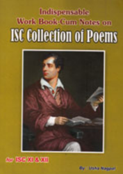 Indispensable Workbook cum Notes on ISC Collection of Poems