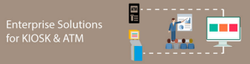 Enterprise Solutions For KISOK And ATM
