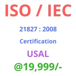 ISO / IEC 21827 : 2008 Certification