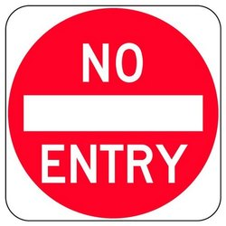 Aluminum Red,white No Entry Sign Board, Shape: Round
