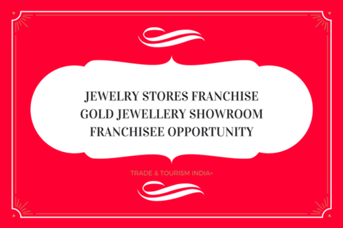 Franchise Opportunity Gold Jewellery Showroom Franchisee in Rk