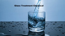 Glass Treatment Chemical