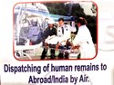 Dispatching Of Human Remains To Abroad/India By Air