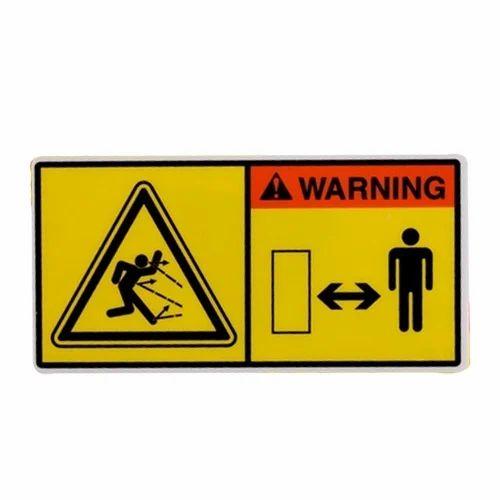Iso Warning Labels Safety Sign Labels Pawar Enterprise Ahmedabad