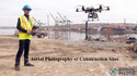 Aerial Photography Of Construction Sites