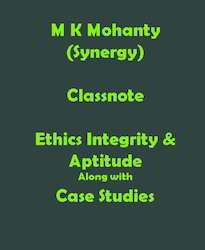 Ethics with Case Studies Classnote