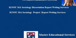IGNOU MA Sociology Dissertation Report Writing Services