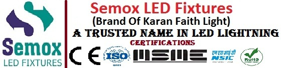 Semox Led Fixtures (Brand Of Karan Faith Light)