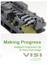 Visi Progress - Dedicated Solutions For Progressive Die Design And Press Tools
