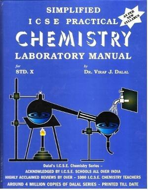 Dalal Icse Chemistry Series : Simplified Icse Practical Chemistry  Laboratory Manual For Class 10 (ed