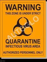 Corona Virus Signage: Warning This Zone Is Under Strict