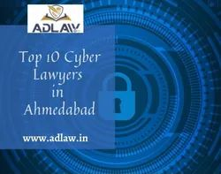 Top 10 Cyber Lawyers in Ahmedabad