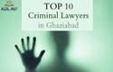 Top 10 Criminal Lawyers In Ghaziabad