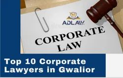 Top 10 Corporate Lawyers in Gwalior