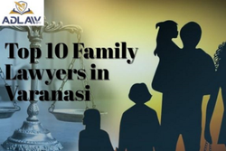 Top 10 Family Lawyers in Varanasi